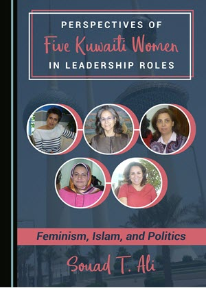 Cover of Perspectives of Five Kuwaiti Women in Leadership Roles by Souad T. Ali