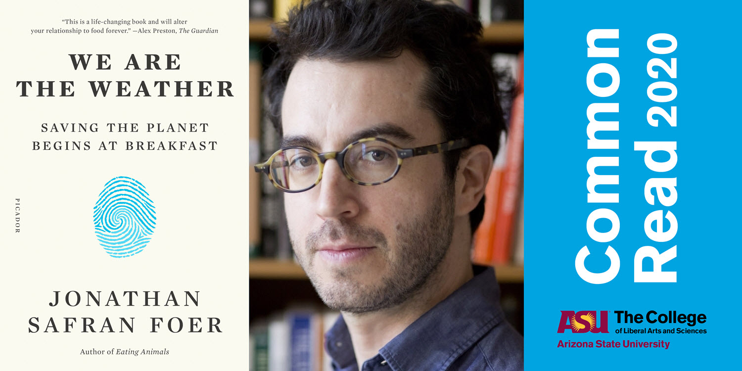 Image of header for ASU Common Read event featuring Jonathan Safran Foer