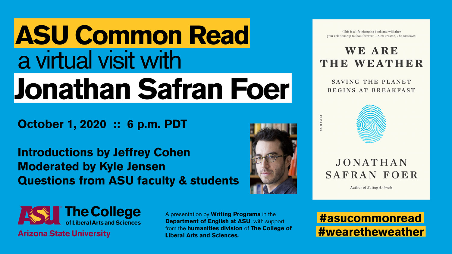 """Flyer for ASU Common Read event featuring author Jonathan Safran Foer and his book """"We Are the Weather"""""""
