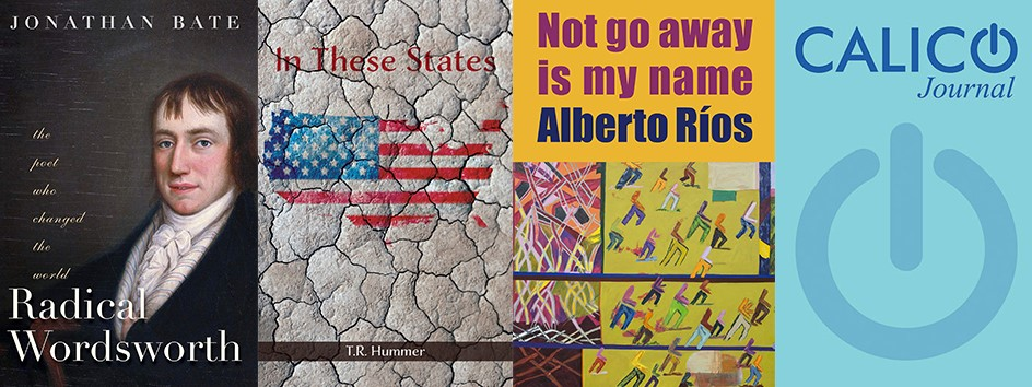 Covers of books and journals released by Jonathan Bate, T.R. Hummer, Alberto Rios, and Bryan Smith.