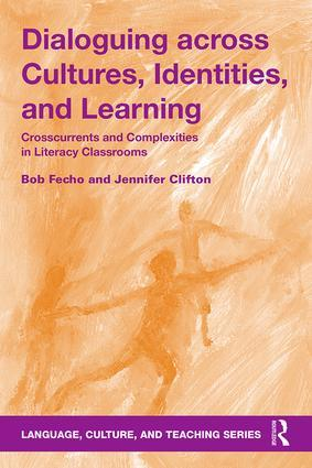 Bob Fecho and Jennifer Clifton (PhD 2012). Dialoguing across Cultures, Identities, and Learning: Crosscurrents and Complexities in Literacy Classrooms. Routledge, 2017.