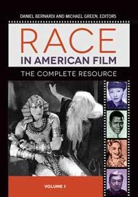 Race in American Film co-edited by Michael S. Green