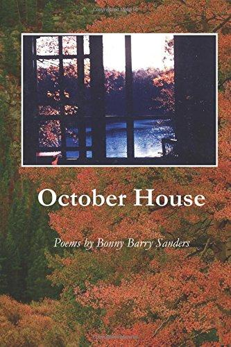 Bonny Barry Sanders (MA 1983). October House: Poems. Cherry Grove Collections, 2015.