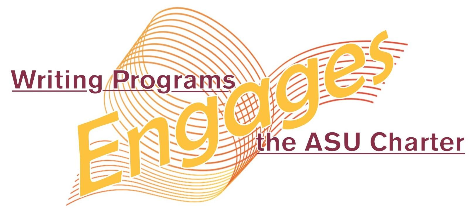 ASU Writing Programs engages the University Charter