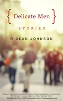 Cover of Delicate Men by Robert Dean Johnson