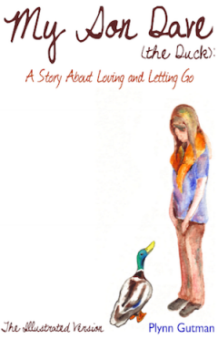 Cover of My Son Dave (The Duck) by Plynn Gutman, Illustrated Version