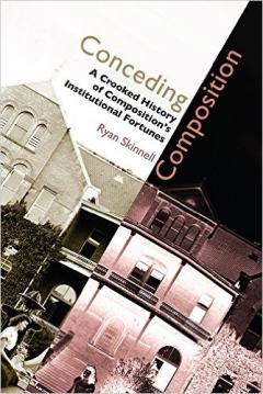 Cover of Conceding Composition, by Ryan Skinnell